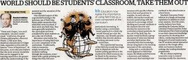 "Khaleej Times – ""World should be students' classroom, take them out"""