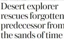 The Sunday Telegraph – Desert explorer rescues forgotten predecessor from the sands of time