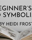 A Beginner's Guide to Symbolism